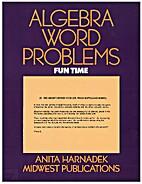 Algebra Word Problems: Fun Time by Anita…