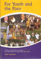 For youth and the poor : the De La Salle…