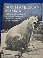 North American Mammals: A Photographic Album…