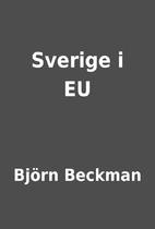 Sverige i EU by Björn Beckman