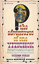 The Adventures of One Yitzchok by Yitzchok…