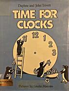 Time for Clocks by Daphne Harwood Trivett