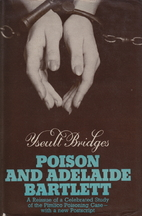 Poison and Adelaide Bartlett by Yseult…