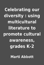 Celebrating our diversity : using…