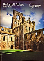 Kirkstall Abbey Visitor Guide