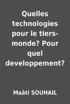 Quelles technologies pour le tiers-monde?…