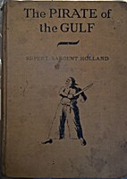 The Pirate of the Gulf by Rupert Sargent…