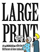 Large print : an Unshelved collection by…