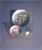 The Near Planets (Voyage Through the…