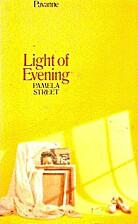 Light of Evening (Pavanne Books) by Pamela…