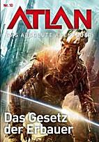 ATLAN - Das absolute Abenteuer Bd.10 - Das…