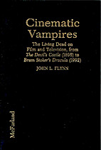 Cinematic Vampires: The Living Dead on Film…
