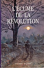 L'écume de la Révolution by Thierry Busson