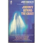 Journey Beyond the Grave by John Macklin