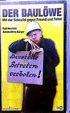 Der Baulöwe (The Lion Carpenter)