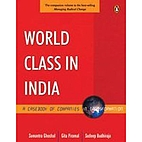 World Class in India by Sumantra Ghoshal