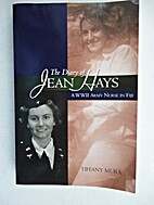 The Diary of Jean Hays : a WWII Army nurse…