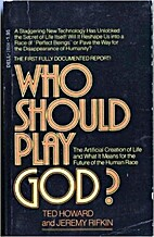 Who should play God? : the artificial…