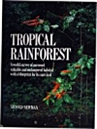 The Tropical Rainforest: A World Survey of…