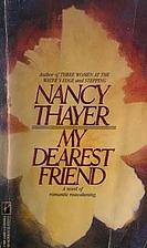 My Dearest Friend by Nancy Thayer