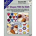 Quilting 401: 60 Degree Shapes with No Math…