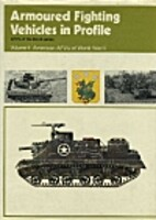 American AFVs of World War II by Duncan Crow