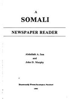 Somali Newspaper Reader by Abdullahi A. Issa