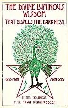 The Divine Luminous Wisdom: That Dispels the…