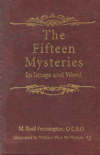 The fifteen mysteries : in image and word by…