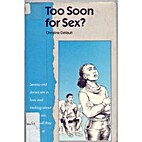 Too Soon for Sex? by Christine DeVault