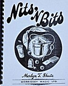 Nits 'N Bits by Merlyn T. Shute
