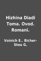 Hizhina Diadi Toma. Ovod. Romani. by Voinich…