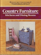Country Furniture: Kitchens and Dining Rooms…