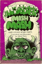 Monster mish mash and other spare parts by…