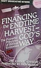 Financing the Endtime Harvest God's Way…