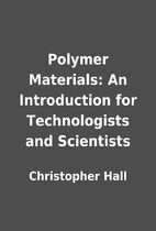 Polymer Materials: An Introduction for…