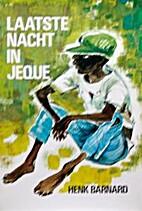 De laatste nacht in Jeque (Dutch Edition) by…