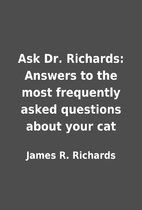 Ask Dr. Richards: Answers to the most…