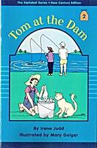 The Alphabet Series - Vol 1, Book 2: TOM AT…