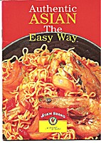 Authentic Asian - The Easy Way by Ayam