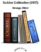 Goldseeker by Oliver Strange