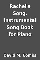 Rachel's Song, Instrumental Song Book…