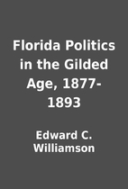 Florida Politics in the Gilded Age,…