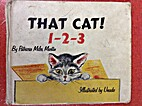 That cat! 1-2-3 by Patricia Miles Martin