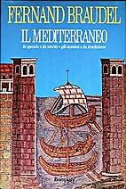 Il Mediterraneo: lo spazio, la storia, gli…