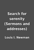 Search for serenity (Sermons and addresses)…