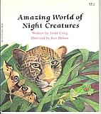 Amazing World of Night Creatures…
