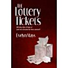 The Lottery Tickets by Evelyn Mays