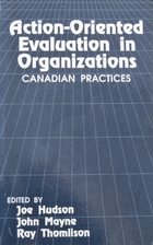 Action-Oriented Evaluation in Organizations…