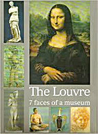 Louvre: 7 Faces of a Museum by Jean-Marie…